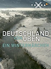 Deutschland von oben - Ein Wintermärchen stream