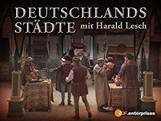 Deutschlands Städte mit Harald Lesch stream