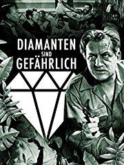 Diamanten sind gefährlich Stream