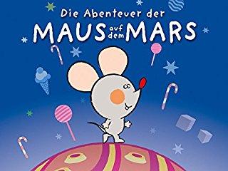 Die Abenteuer der Maus auf dem Mars stream