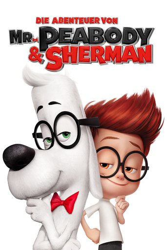 Die Abenteuer von Mr. Peabody & Sherman stream