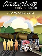 Die Agatha Christie Stunde: Das Mädchen im Zug - Volume 3 Stream