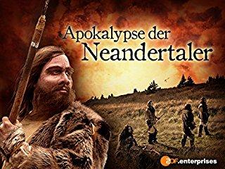 Die Apokalypse der Neandertaler Stream