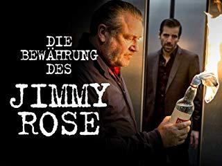 Die Bewährung des Jimmy Rose stream