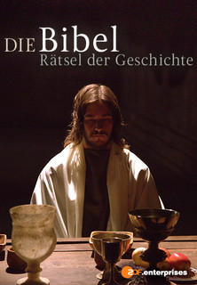 Film Die Bibel - Rätsel der Geschichte Stream