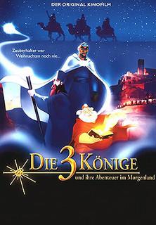 Die drei Könige und ihre Abenteuer im Morgenland stream
