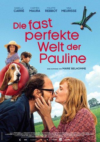 Die fast perfekte Welt der Pauline stream