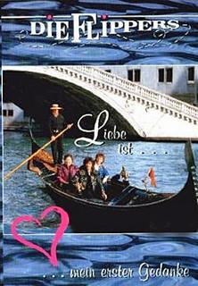 Die Flippers - Liebe ist... mein erster Gedanke Stream