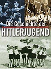 Die Geschichte der Hitlerjugend stream