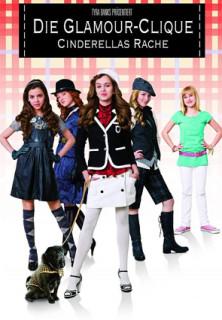 Die Glamour-Clique - Cinderellas Rache stream