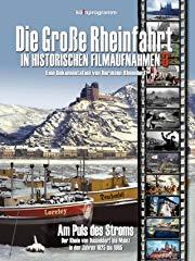 Die Große Rheinfahrt 3 stream