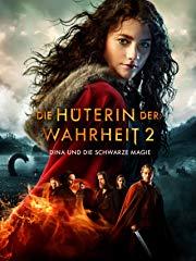 Die Hüterin der Wahrheit 2 - Dina und die schwarze Magie Stream