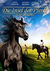 Die Insel der Pferde - Du bist mein Leben stream