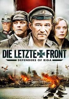 Die letzte Front - Defenders of Riga stream