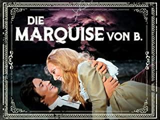 Die Marquise von B. Stream