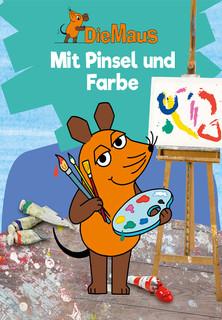 Die Maus - Mit Pinsel und Farbe stream
