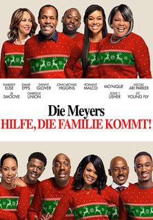 Film Die Meyers - Hilfe, die Familie kommt! Stream