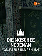 Die Moschee nebenan - Vorurteile und Realität Stream