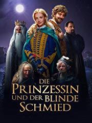 Die Prinzessin und der blinde Schmied Stream