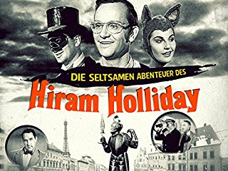 Die seltsamen Abenteuer des Hiram Holliday - stream