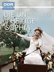Die unheilige Sophia, Teil 1 Stream