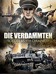Die Verdammten: Soldiers of the Damned stream
