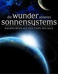 Die Wunder unseres Sonnensystems stream