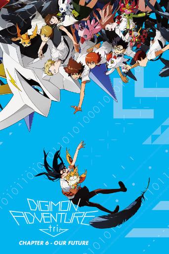 Digimon Adventure Tri. Chapter 6 - Our Future Stream