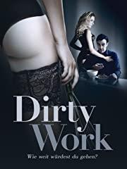 Dirty Work - Wie weit würdest Du gehen? Stream