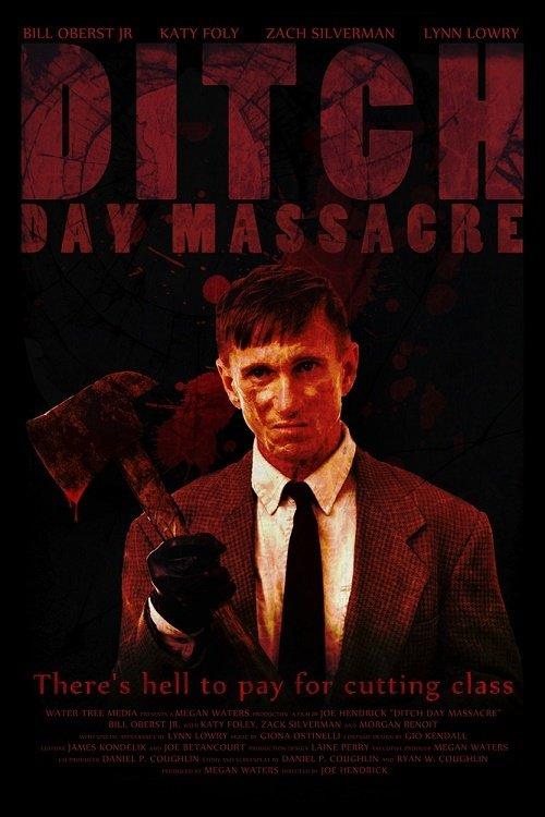 Ditch Day Massacre - Sie werden alle bezahlen stream