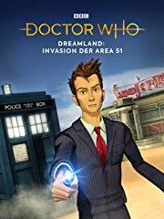 Doctor Who - Dreamland: Invasion der Area 51 Stream