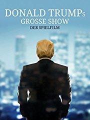 Donald Trumps Grosse Show Stream