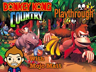 Donkey Kong Country Playthrough With Mojo Matt stream