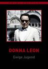 Donna Leon - Ewige Jugend & Stille Wasser - Ewige Jugend Stream