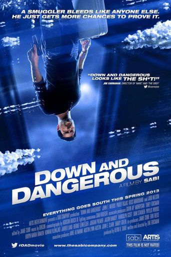 Down and Dangerous stream