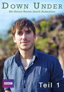 Down Under - Mit Simon Reeve durch Australien - Teil 1 stream