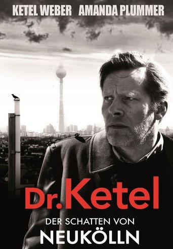 Dr. Ketel: Der Schatten von Neukölln stream