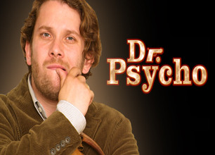 Dr. Psycho stream