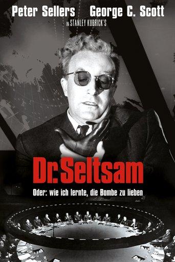 Dr. Seltsam, oder wie ich lernte, die Bombe zu lieben Stream