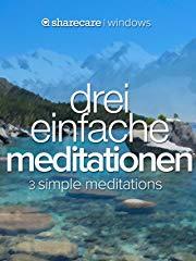 Drei Einfache Meditationen (3 simple meditations) Stream