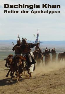 Dschingis Khan - Reiter der Apokalypse stream