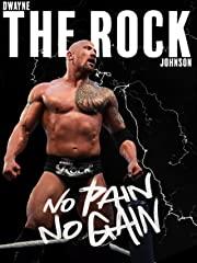 "Dwayne ""The Rock"" Johnson: No Pain No Gain stream"