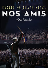 Eagles of Death Metal: Nos Amis (Our Friends) stream