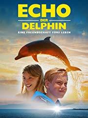 Echo, der Delphin - Eine Freundschaft fürs Leben Stream