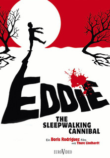 Eddie - The sleepwalking Cannibal stream