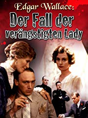 Edgar Wallace: Der Fall der verängstigten Lady stream