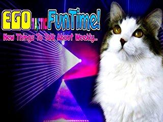 Egotastic FunTime! stream