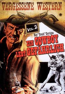 Ein Cowboy lebt gefährlich stream