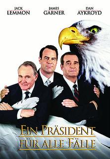 Ein Präsident für alle Fälle - stream