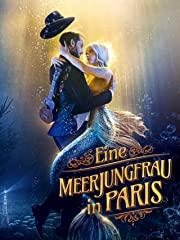 Eine Meerjungfrau in Paris Stream